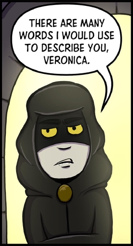 "Panel 4: A hooded figure with unnatural yellow eyes stands before the lit entrance to the tower. ""There are many words I would use to describe you, Veronica,"" he says."