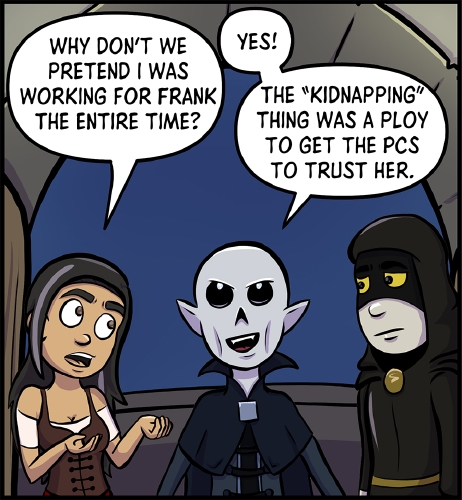 """Panel 1: Veronica, Frank, and GM stand in front of the entrance to the lighthouse's balcony.  Veronica has her hands out in an entreating gesture towards GM as she suggests """"Why don't we pretend I was working for Frank the entire time?""""  Frank is excited by this suggestion, as he grins in a faux evil manner, his. eyes narrowed. """"Yes!"""" says Frank. """"The 'kidnapping' thing was a ploy to get the PCS to trust her.""""  GM looks at Veronica and Frank, an unimpressed look on his face."""