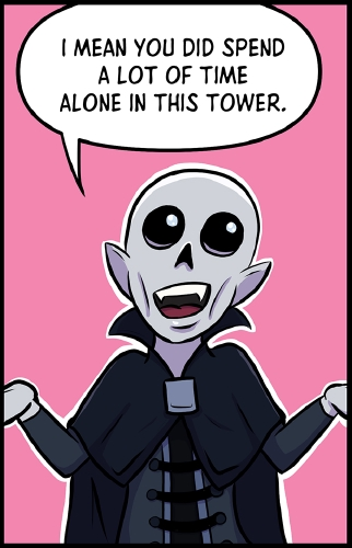 """Panel 3: Frank seems to still find the whole situation funny, as he stands in front of a pink background. His hands are to either side in a shrugging gesture and a wide grin on his face.  """"I mean you did spend a lot of time alone in this tower,"""" he says."""