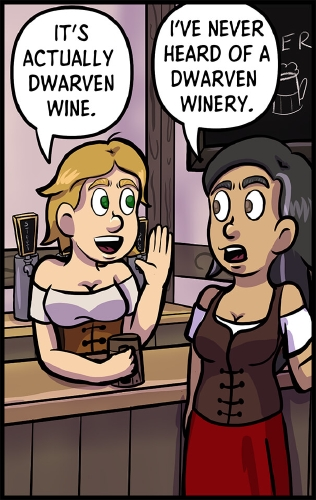 """Panel 7: Lulu and Veronica stand around the bar of A Need for Mead.  Lulu has a hand up as if she is whispering a secret to Veronica, who looks back at her with surprise.  """"It's actually dwarven wine,"""" says Lulu.  """"I've never heard of a dwarven winery,"""" says Veronica."""