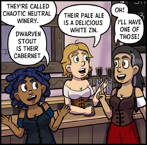 """Panel 8: Anita, Lulu, and Veronica are standing around the tavern's bar.  Anita has her hands out to either side, in a """"jazz hands"""" motion.  """"They're called Chaotic Neutral Winery,"""" says Anita. """"Dwarven Stout is their Cabernet.""""  """"Their Pale Ale is a delicious White Zin,"""" adds Lulu.  """"Oh!"""" explains Veronica. """"I'll have one of those!"""""""